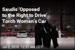 Saudi Woman Driver's Car Torched