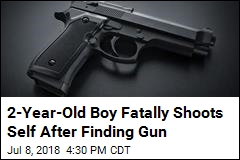 Toddler, 2, Fatally Shoots Himself After Finding Gun
