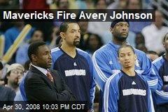 Mavericks Fire Avery Johnson