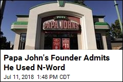 Papa John's Shares Fall After Founder Admits Using N-Word
