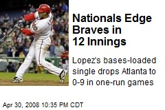 Nationals Edge Braves in 12 Innings