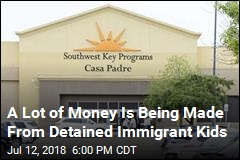 A Lot of Money is Being Made From Detained Immigrant Kids