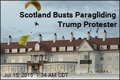 Scotland Busts Paragliding Trump Protester