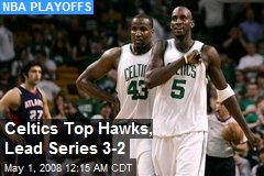 Celtics Top Hawks, Lead Series 3-2