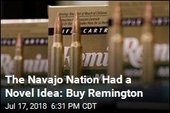 The Navajo Nation Had a Novel Idea: Buy Remington