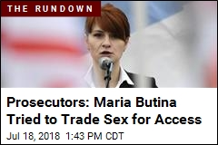 Prosecutors: Maria Butina Tried to Trade Sex for Access