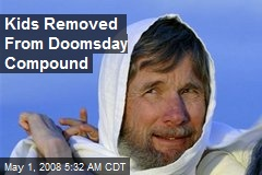 Kids Removed From Doomsday Compound