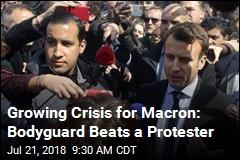 Growing Crisis for Macron: Bodyguard Beats a Protester