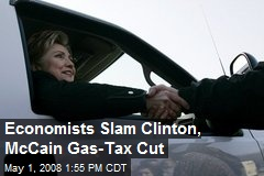 Economists Slam Clinton, McCain Gas-Tax Cut