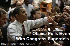 Obama Pulls Even With Congress Superdels