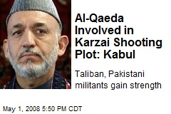 Al-Qaeda Involved in Karzai Shooting Plot: Kabul
