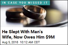 Wife's Lover Owes $9M Over Ruined Marriage