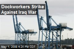 Dockworkers Strike Against Iraq War