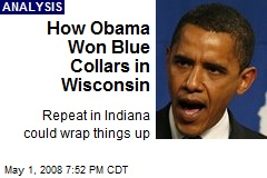 How Obama Won Blue Collars in Wisconsin