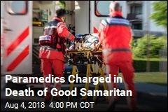 Paramedics Charged in Death of Good Samaritan