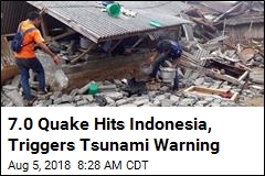 On Heels of One Quake, Another 7.0 Hits Indonesia