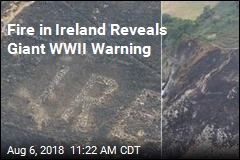 After Wildfire in Ireland, a Big Sign From WWII