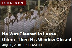 He Was Cleared to Leave Gitmo. Then His Window Closed