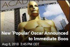 New 'Popular' Oscar Announced to Immediate Boos