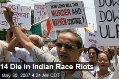 14 Die in Indian Race Riots