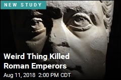 Roman Emperors Were Murdered for a Strange Reason