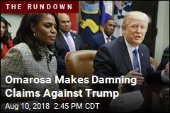 Omarosa Makes Damning Claims Against Trump