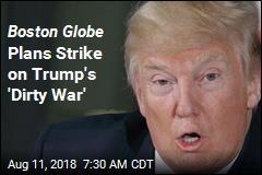 Boston Globe Calls for US Media Blitz on Trump's Press Attacks