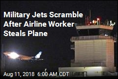 Military Jets Scramble After Airline Worker Steals Plane