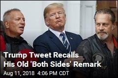 Trump Tweet Recalls His Old 'Both Sides' Remark