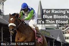 For Racing's Blue Bloods, It's Thin Blood