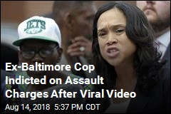 Ex-Baltimore Cop Indicted on Assault Charges After Viral Video