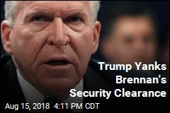 Trump Revokes Brennan's Security Clearance