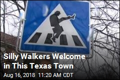 Silly Walkers Welcome in This Texas Town