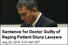 No Prison Time for Doctor Convicted of Raping Patient