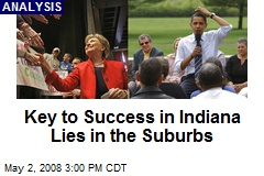 Key to Success in Indiana Lies in the Suburbs