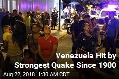 Venezuela Hit by Strongest Quake Since 1900