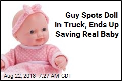 Guy Spots Doll in Truck, Ends Up Saving Real Baby