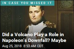 Was Napoleon Taken Down by a Volcano? Perhaps
