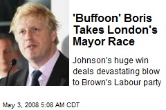'Buffoon' Boris Takes London's Mayor Race
