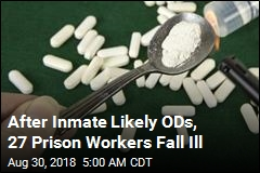 29 Sickened After Prisoner Shows Signs of Overdose