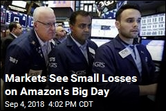 Markets See Small Losses on Amazon's Big Day