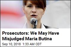 Prosecutors Acknowledge Error in Maria Butina Case