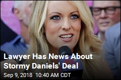 Lawyer Has News About Stormy Daniels' Deal
