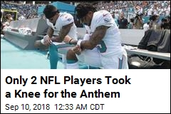 Only 2 NFL Players Took a Knee for the Anthem