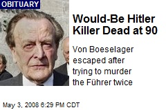 Would-Be Hitler Killer Dead at 90