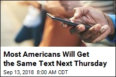 Why It May Seem Like Trump Is Texting You Next Thursday