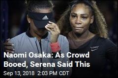 Naomi Osaka: This Is What Serena Said to Me