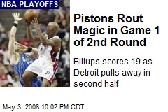 Pistons Rout Magic in Game 1 of 2nd Round