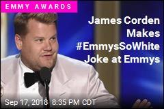 James Corden: Let's Get #EmmysSoWhite Trending