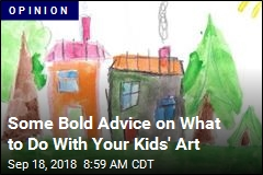 Some Bold Advice on What to Do With Your Kids' Art
